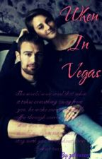 When In Vegas by zellearen