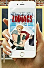 ● miraculous ◇ zodiacs ● by VeryLittlePrincess