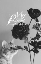 My Personal Library  by LIPSTYLINSON