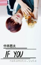if you || nakamoto yuta {completed} by astruperxtanvenctu