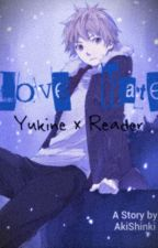 Love-Hate (Yukine X Reader) by ShiroShinki