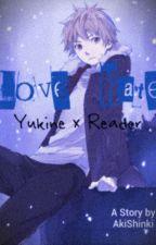 Love-Hate (Yukine X Reader) by ShiroShinki