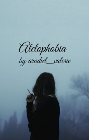 Atelophobia by goodbyetoday