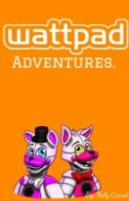Watty Adventures  by Stonebank