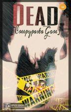 You're DEAD [Creepypasta Gore] by ProxyTiger