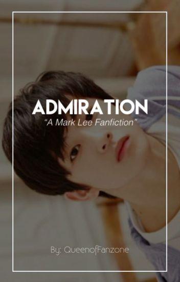 Admiration [Mark Lee NCT] // HIATUS