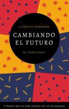 Cambiando El Futuro ( James Potter y Tu) by ArtemisaWeasley
