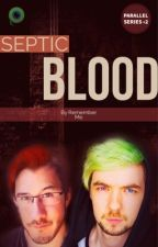 Septic Blood (Septiplier Fanfic) by markibearr