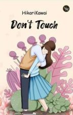 Don't Touch Me!! by HikariKawai