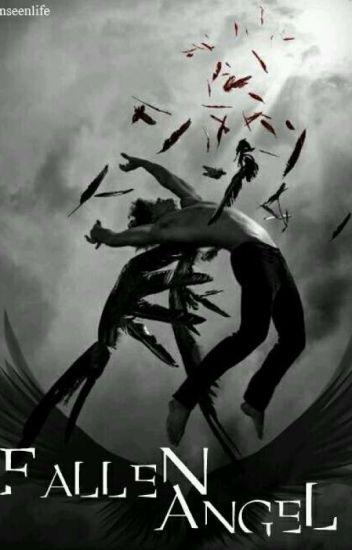Fallen Angel || Ziam