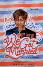 We Got Married Namjoon - #Wattys2017 by YssaMaldita_Dama