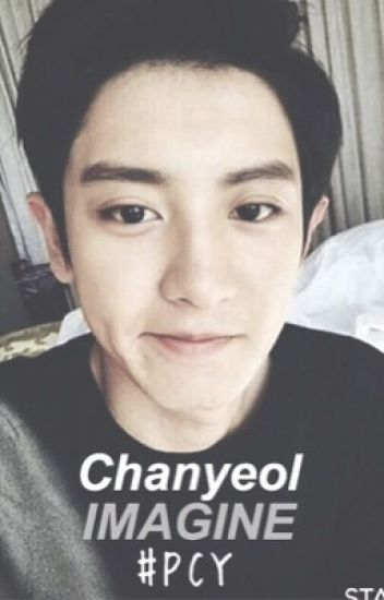 chanyeol imagine #PCY
