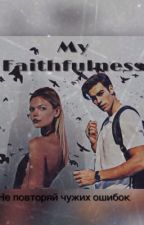 My Faithfulness by MorinkaElenka