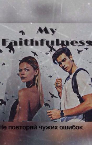 My Faithfulness