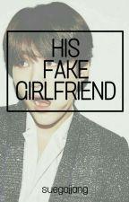 His Fake Girlfriend    myg by suegajjang
