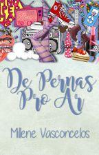 De Pernas Pro Ar by millenevas
