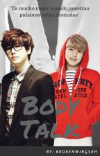 Body talk? KyuMin - Finalizado by BrokenWingsKH
