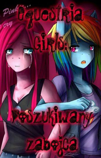 Equestria Girls:Poszukiwany zabójca