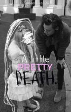 A Little pretty death >>hes by soniastyles2002