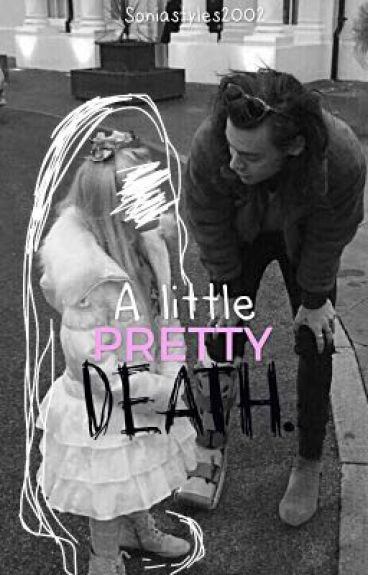A Little pretty death >>hes