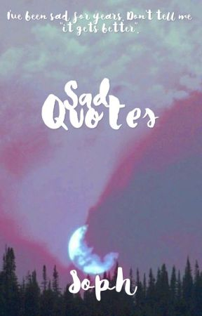✝️ Sad Quotes ✝️ by soundless-
