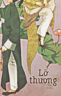 Đọc truyện Lỡ Thương - Vân Jibi (Tú Lam)
