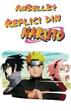 -Replici din Naruto- by AnBell24