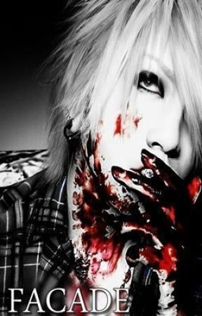 FACADE ( the GazettE Tale ) by GUILTY_