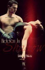 Hidden in Shadow by samrat0494