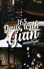 365 Days With Gian (Completed) by Sheiswicked