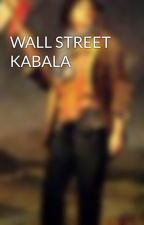 WALL STREET KABALA by jaquesroux