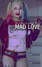 mad love-the joker & harley quinn  by paolayears
