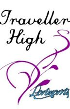 Traveller High (Slow Editing) (completed) by Lorimorris