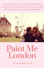 Paint Me London by imcountingstars10