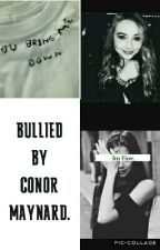 Bullied by Conor Maynard / [DISCONTINUED] by dacrexhargrove
