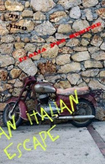 An Italian Escape, A Short Story by MentalMozart