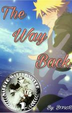 The Way Back  -Completed-  (NaruHina FanFiction) by B1795H