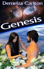Genesis by DemelzaCarlton