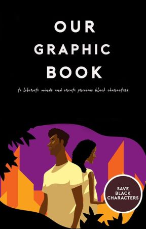 Graphics Book [completed] by saveblackcharacters