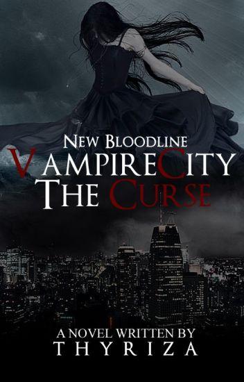 Vampire City: The Curse (New Bloodline)