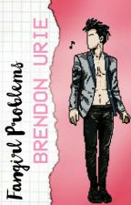 fangirl problems: Brendon Urie by chanyexxl