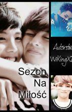 Sezon Na Miłość by WiKingXD