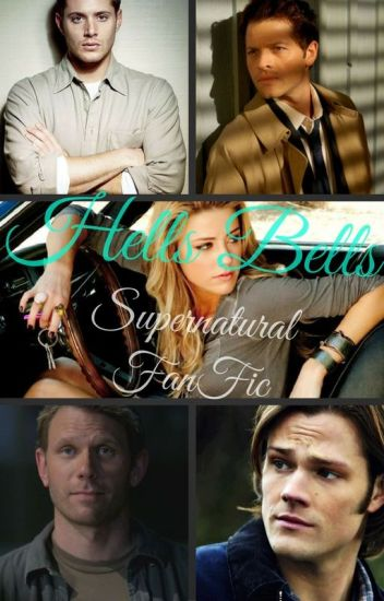 Hell's Bells (Supernatural FanFic)