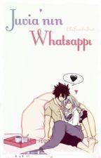 Juvia'nın Whatsappı by Elifuchiha