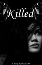Killed {English} by Princie1999