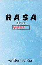 RASA (COMPLETED) by nengkiya