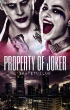 Property Of Joker by evantuallygood