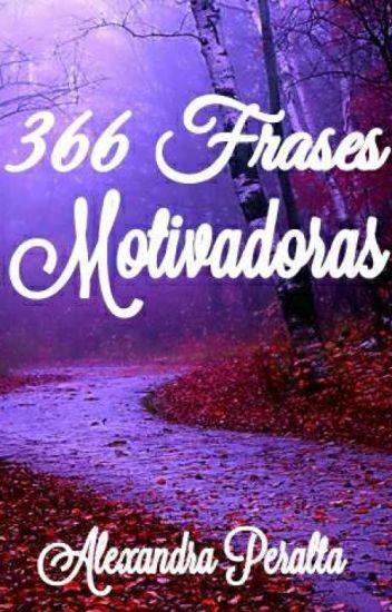 366 Frases Motivadoras 1 Parte Alexandra Peralta