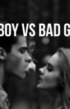 Bad Boy VS Bad Girl by manon69340
