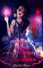 Journal D'une Psychopathe Déchaînée (Spécial Chocolat) by LOeilDuPhoenix